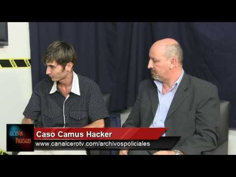 Archivos Policiales (31/1/14) - Caso Camus Hacker