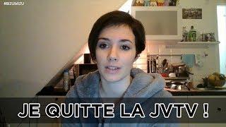 JE QUITTE LA JVTV - Mizu
