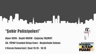 Şehir Polisiyeleri Söyleşisi   36. Tüyap İstanbul Kitap Fuarı