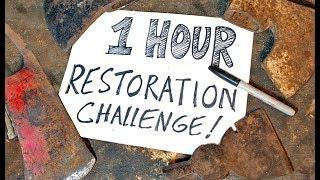 1 Hr AXE RESTORATION CHALLENGE!