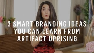 3 Branding Ideas Small Businesses Can Learn From Artifact Uprising(Looking for branding ideas for your small business? Here are three smart branding strategies from Artifact Uprising -- a company that knows how to grab our ..., 2015-05-12T13:00:01.000Z)