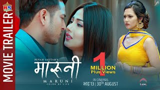 Maruni | Official Trailer | New Nepali Movie 2019 | Puspa Khadka, Samragyee RL Shah