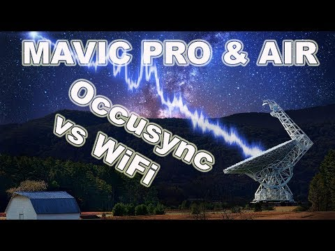 Wifi Vs Occusync Test Dji Mavic Pro Mavic Air Youtube