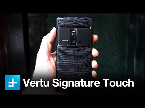 Vertu Signature Touch - Hands On Review