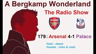 The #ABWRadioShow : 179 - Arsenal 4-1 Crystal Palace