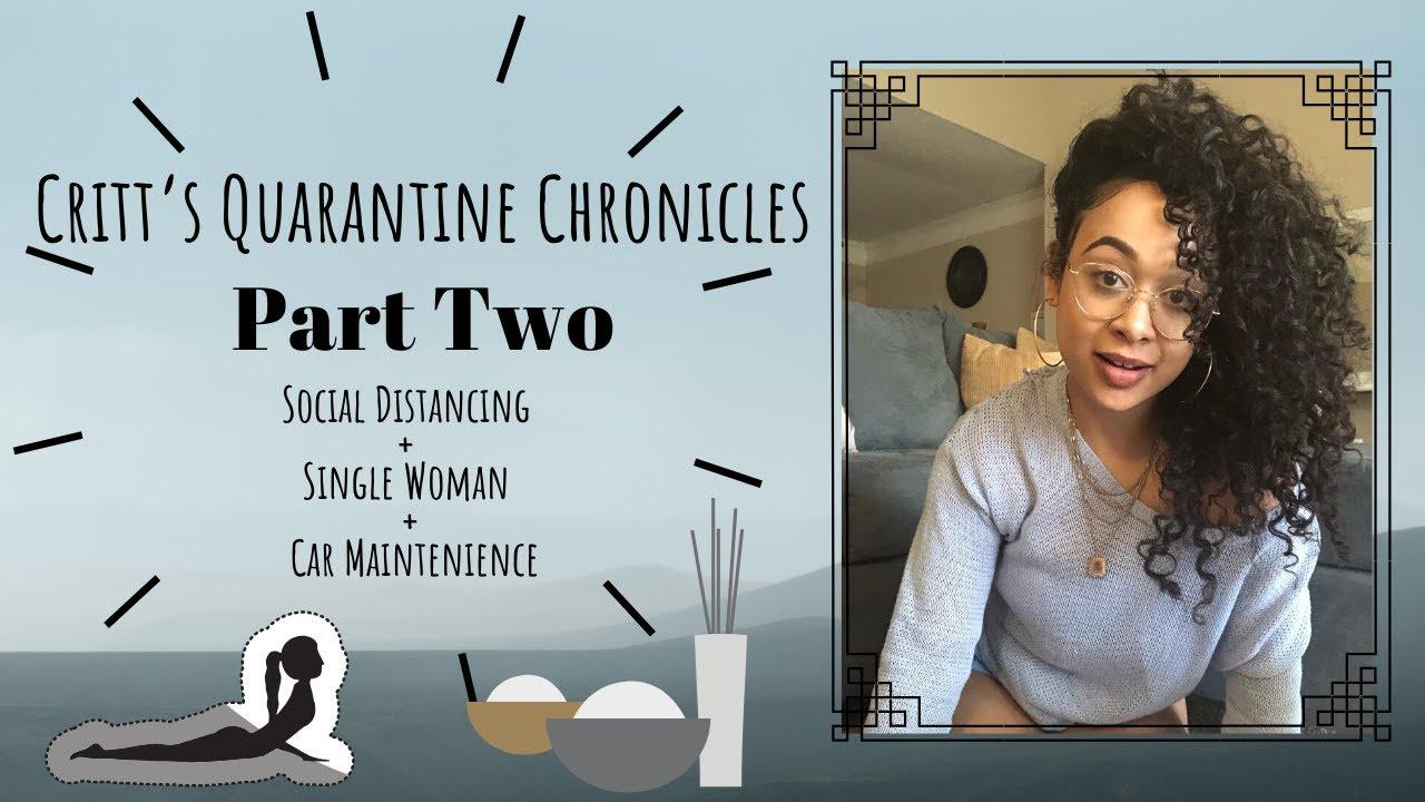LCritt's Quarantine Chronicles Pt.2: Sanity and Boredom