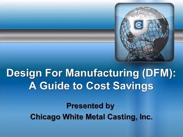 Die Casting Design for Manufacturing (DFM): A Guide to Cost Savings