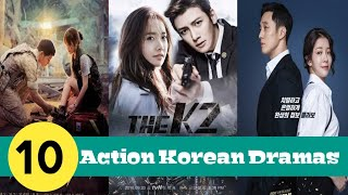 Top 10 action kdrama list
