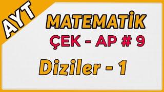 Diziler 1  AYT Matematik Çek-Ap 9  çekap aytmatematik