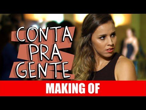 Making Of – Conta Pra Gente