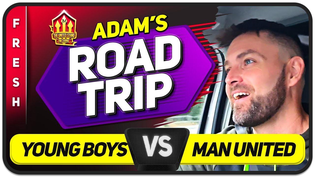 WE'RE BACK! Young Boys vs Man United ADAM ROAD TRIP | Man United News