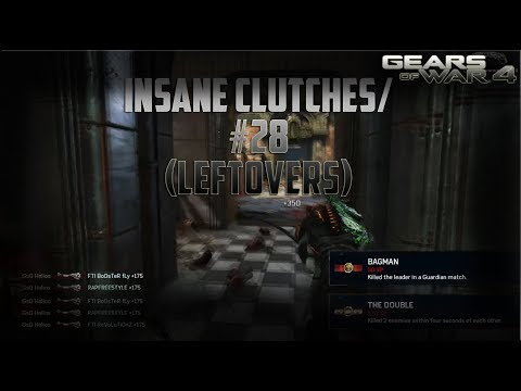 """Gears of War 4 - GsQ Helios """"INSANE"""" Clutches (Leftovers) #28"""
