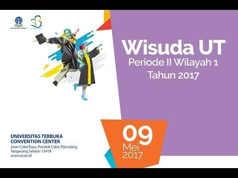 Wisuda UT Periode II Wilayah I Tahun 2017