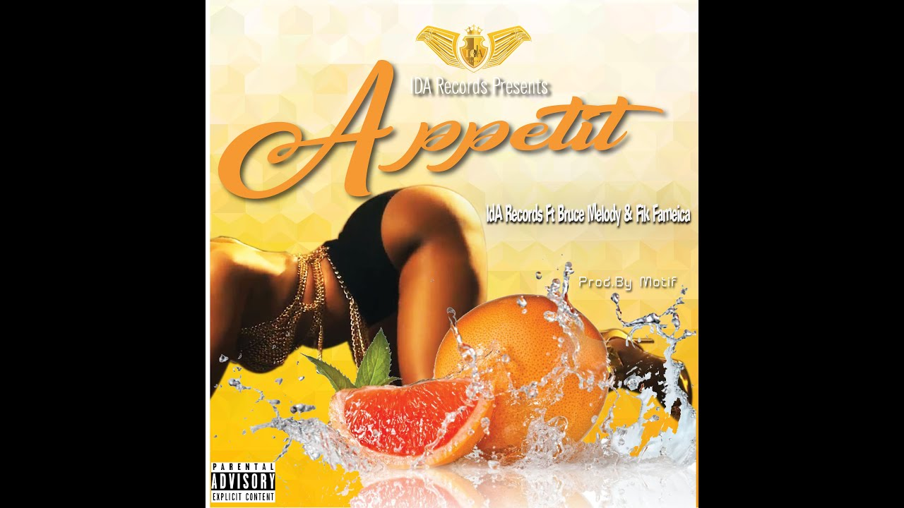 Download Appetit By Ida Records Ft Melody And Fik