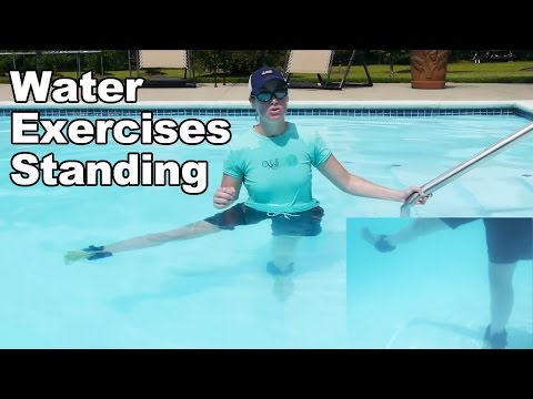 Water Exercise, Standing (Aquatic Therapy) - Ask Doctor Jo