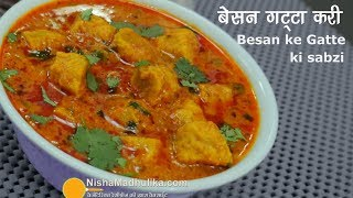 Video Rajasthani Gatta Curry Recipe - Besan Gatte Ki Sabzi download MP3, 3GP, MP4, WEBM, AVI, FLV Desember 2017