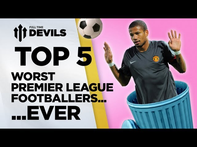 Top 5 Worst Premier League Footballers EVER? | Manchester United | DEVILS Travel Video