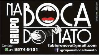 GRUPO NA BOCA DO MATO PARTE 01