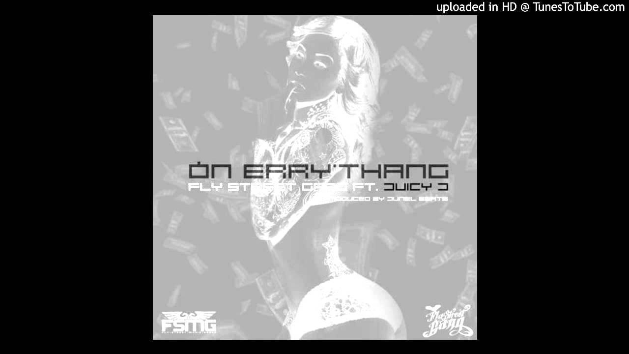 Fly Street Gang Feat  Juicy J - On Errythang (Acapella Dirty) | 75 BPM
