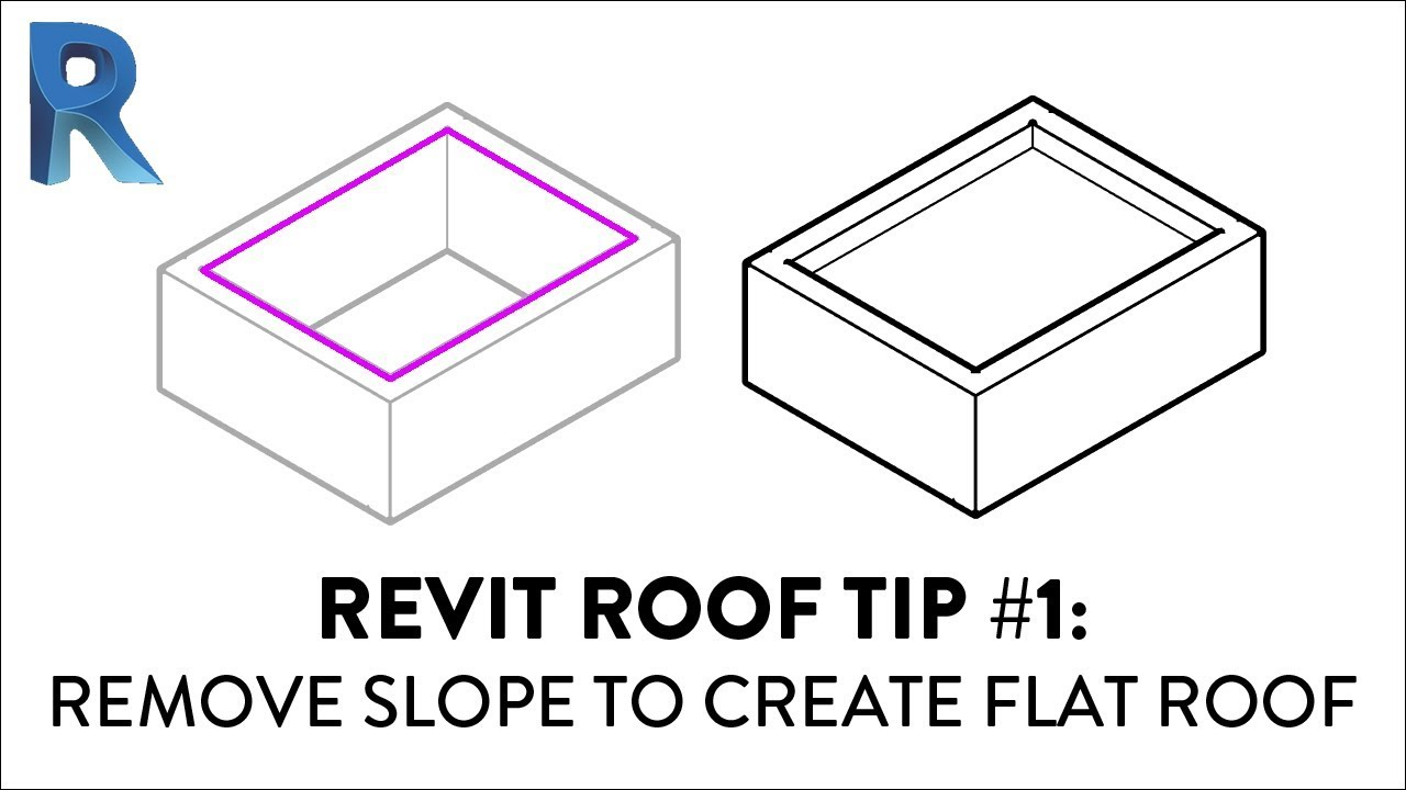 Revit Roof Tip 1 Remove Slope To Create Flat Roof Youtube