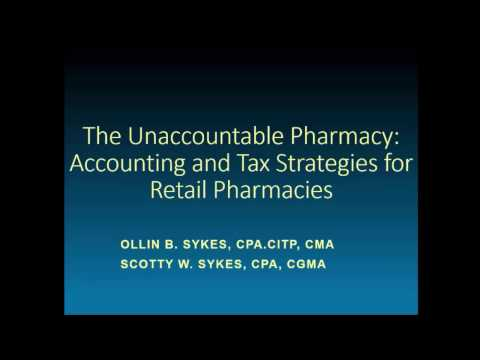 Accounting and Tax Strategies for Retail Pharmacies