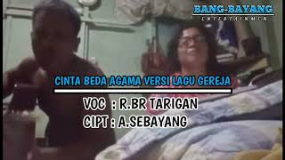 Gambar cover CINTA BEDA AGAMA VERSI ROHANI (BAHASA KARO) OFFICIAL VIDEO BANG BAYANG