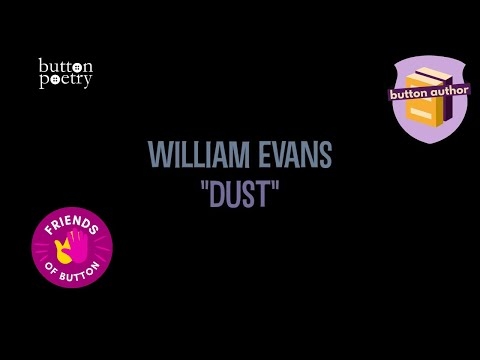 """William Evans - """"Dust"""""""