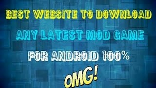 3 BEST WEBSITES TO DOWNLOAD MOD APK OF ANY GAME AND IT WORKS 1000......