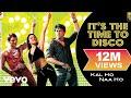 It's The Time To Disco Lyric Video - Kal Ho Naa Ho|Shah Rukh Khan|Saif Ali|Preity|Shaan