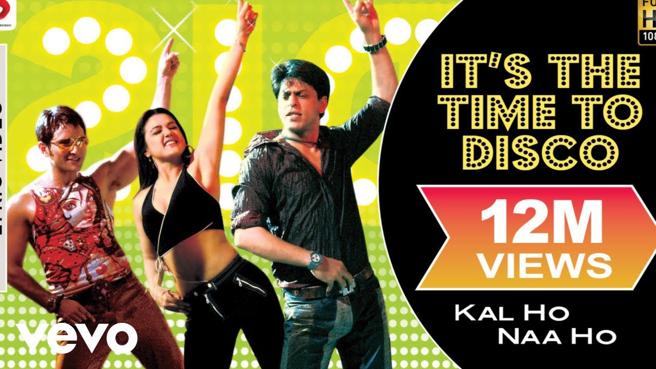 Download It's The Time To Disco Lyric Video - Kal Ho Naa Ho Shah Rukh Khan Saif Ali Preity Shaan
