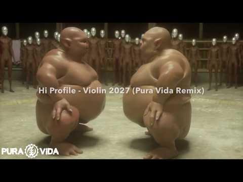 Hi Profile - Violin 2027 (Pura Vida Remix) Teaser
