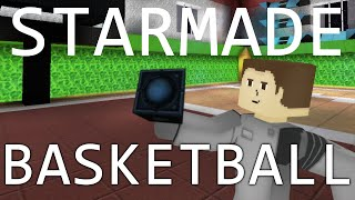 Basketball in Starmade [SFX]