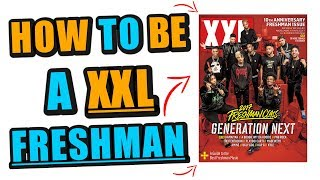 Why Anyone Can Get On The XXL Freshman List