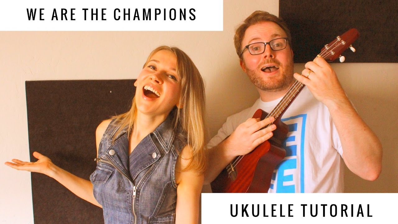 WE ARE THE CHAMPIONS - QUEEN UKULELE TUTORIAL (FEATURING NATALIE ALEY!)
