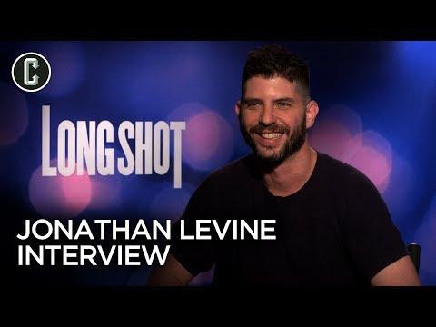 Long Shot: Director Jonathan Levine Interview