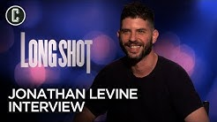 Long Shot: Director Jonathan Levine Interview