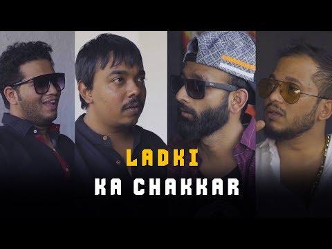 BYN : Ladki Ka Chakkar Feat Scoopwhoop