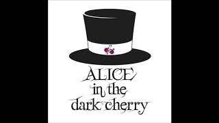 ALICE in the dark cherry | DARK RABBIT~愛しい君へ