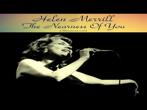 Helen Merrill Ft. Bill Evans - The Nearness Of You - Top Album - Full Album - Remastered Mp3