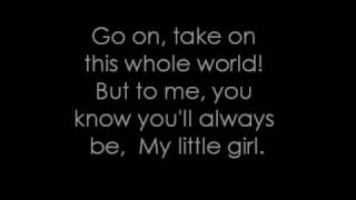 My little girl - Tim McGraw (Lyrics)