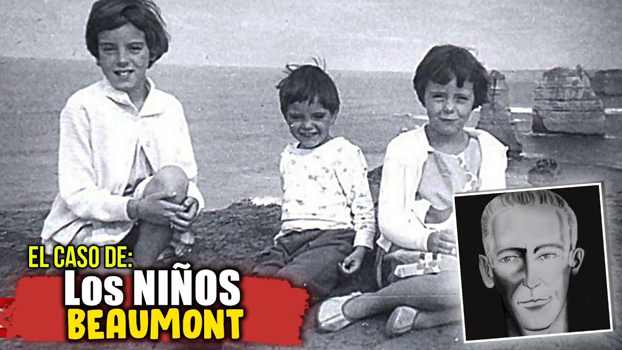 La DESAPARICION de los NIÑOS BEAUMONT ~Sin Resolver~