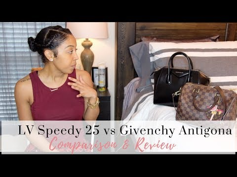 Louis Vuiton Speedy 25 v Givenchy Antigona Small | Liv's Lifestyles
