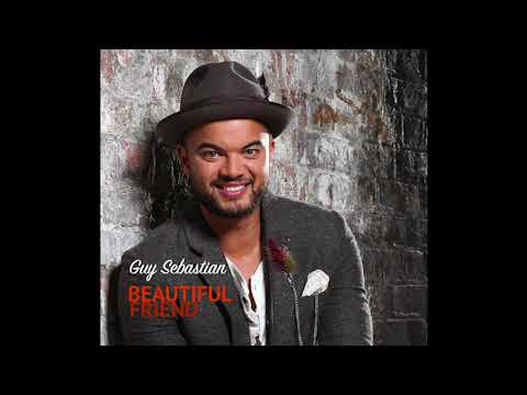 Guy Sebastian - Beautiful Friend
