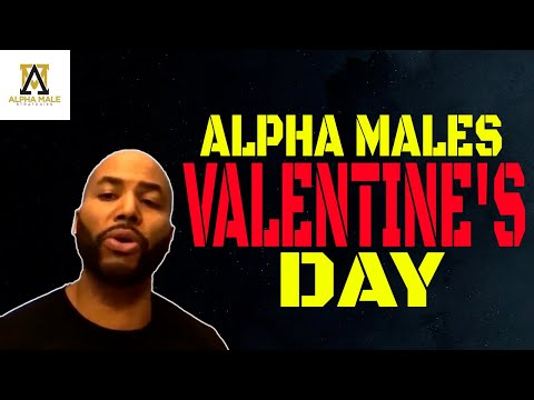 Alpha Males Valentine's Day