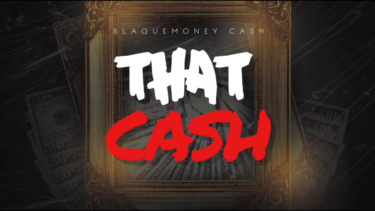blaquemoney-cash-that-cash-audio-prod-by-dymon