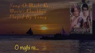 O Majhi Re Instrumental With Lyrics