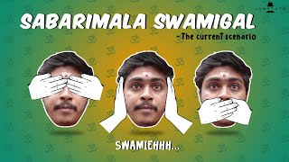 Sabarimala Swamigal - the current scenario