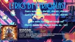 Sharabi Lyrics - Happy New Year 2014 || Full HD || Exclusive