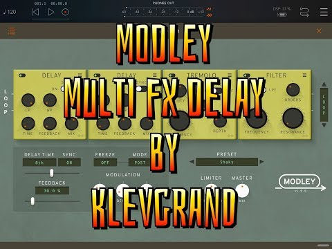 MODLEY Multi FX Delay - AUv3 - by Klevgrand - Tutorial & Demo for the iPad