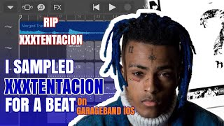How I Sampled XXXTENTACION For a Beat on GarageBand iOS GarageBand iOS Tutorial